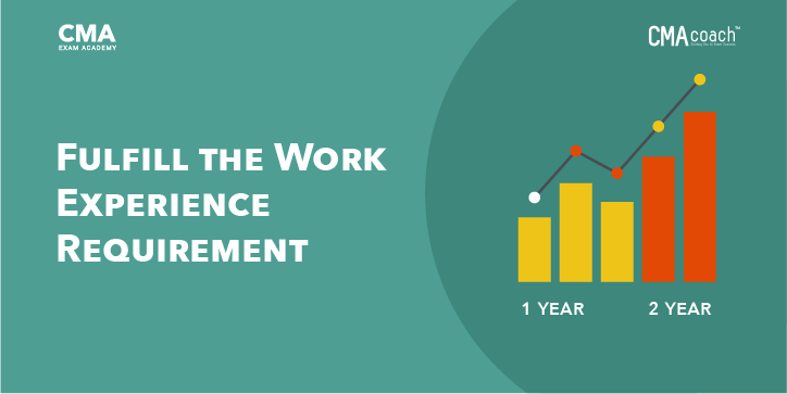 Fulfill the Work CMA Experience Requirement
