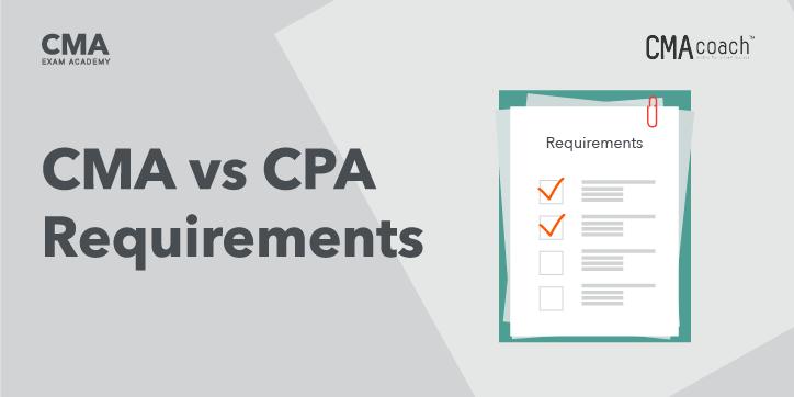 CMA vs CPA Requirements